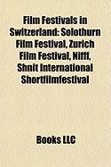 Film Festivals in Switzerland: Solothurn Film Festival