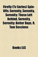 Firefly (TV Series) Spin-Offs: Serenity