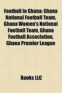 Football in Ghana: Ghana National Football Team