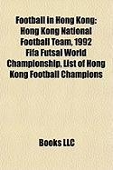 Football in Hong Kong: Hong Kong National Football Team