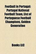 Football in Portugal: Portugal National Football Team