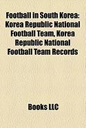 Football in South Korea: Korea Republic National Football Team