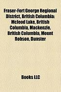 Fraser-Fort George Regional District, British Columbia: McLeod Lake, British Columbia