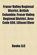 Fraser Valley Regional District, British Columbia: Fraser Valley Regional District