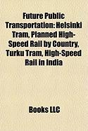 Future Public Transportation: Helsinki Tram