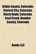 Gilpin County, Colorado: Black Hawk, Colorado