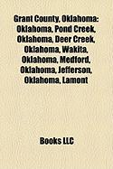 Grant County, Oklahoma: Oklahoma, Pond Creek, Oklahoma, Deer Creek, Oklahoma, Wakita, Oklahoma, Medford, Oklahoma, Jefferson, Oklahoma, Lamont