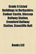 Grade II Listed Buildings in Derbyshire: Codnor Castle