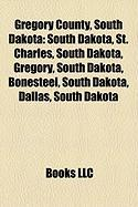 Gregory County, South Dakota: Rosebud Indian Reservation