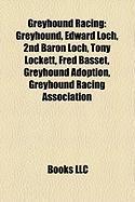 Greyhound Racing: Greyhound
