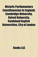 Historic Parliamentary Constituencies in England: Cambridge University