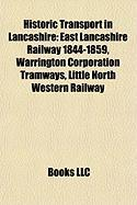 Historic Transport in Lancashire: East Lancashire Railway 1844-1859