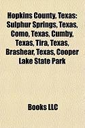 Hopkins County, Texas: Sulphur Springs, Texas