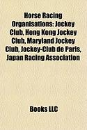 Horse Racing Organisations: Hong Kong Jockey Club