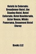 Hotels in Colorado: Broadmoor Hotel