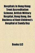 Hospitals in Hong Kong: Trent Accreditation Scheme
