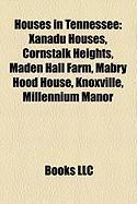 Houses in Tennessee: Xanadu Houses