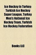 Ice Hockey in Turkey: Turkish Ice Hockey Super League
