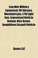 Iraq War Military Equipment: M1 Abrams