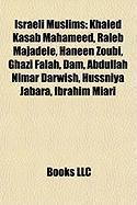Israeli Muslims: Khaled Kasab Mahameed