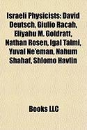 Israeli Physicists: Eliyahu M. Goldratt