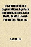 Jewish Communal Organizations: Seattle Jewish Federation Shooting