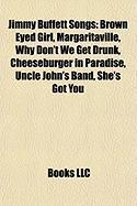 Jimmy Buffett Songs: Brown Eyed Girl