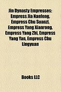 Jin Dynasty Empresses: Empress Jia Nanfeng