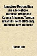 Jonesboro Metropolitan Area: Jonesboro, Arkansas