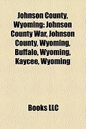 Johnson County, Wyoming: Johnson County War