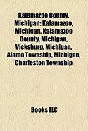Kalamazoo County, Michigan: Kalamazoo, Michigan