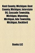 Kent County, Michigan: Grand Rapids, Michigan