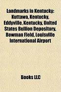 Landmarks in Kentucky: United States Bullion Depository
