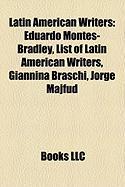 Latin American Writers: Eduardo Montes-Bradley