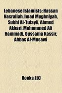 Lebanese Islamists: Hassan Nasrallah