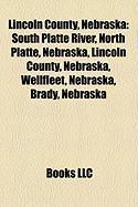 Lincoln County, Nebraska: North Platte, Nebraska