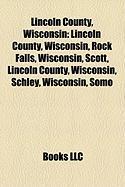 Lincoln County, Wisconsin: Merrill, Wisconsin