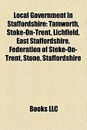 Local Government in Staffordshire: Stoke-On-Trent