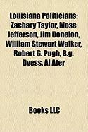 Louisiana Politicians: Zachary Taylor