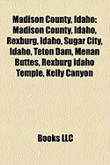 Madison County, Idaho: Teton Dam