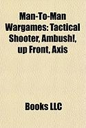 Man-To-Man Wargames: Axis