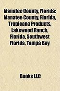 Manatee County, Florida: Tropicana Products