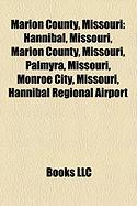 Marion County, Missouri: Hannibal, Missouri