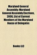Maryland General Assembly: Maryland General Assembly Elections, 2006