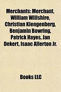 Merchants: William Willshire
