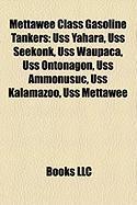 Mettawee Class Gasoline Tankers: USS Yahara