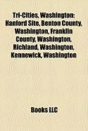 Tri-Cities, Washington: Hanford Site