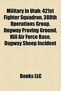 Military in Utah: 421st Fighter Squadron