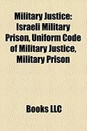 Military Justice: Israeli Military Prison