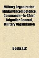 Military Organization: Commander-In-Chief
